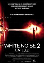 White Noise 2: La luz (2007)