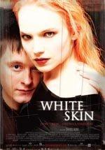 White Skin (2004)