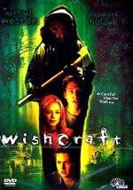 Wishcraft (2002)