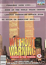 Without Warning: Terror in the Towers (1993)