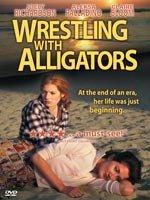 Wrestling with Alligators (1998)
