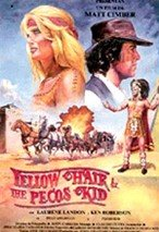 Yellow Hair & the Pecos Kid